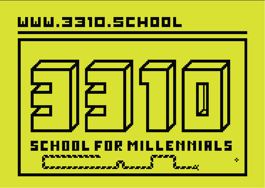 3310 School for Millennials